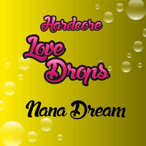 Hardcore Lovedrops Nana Dream